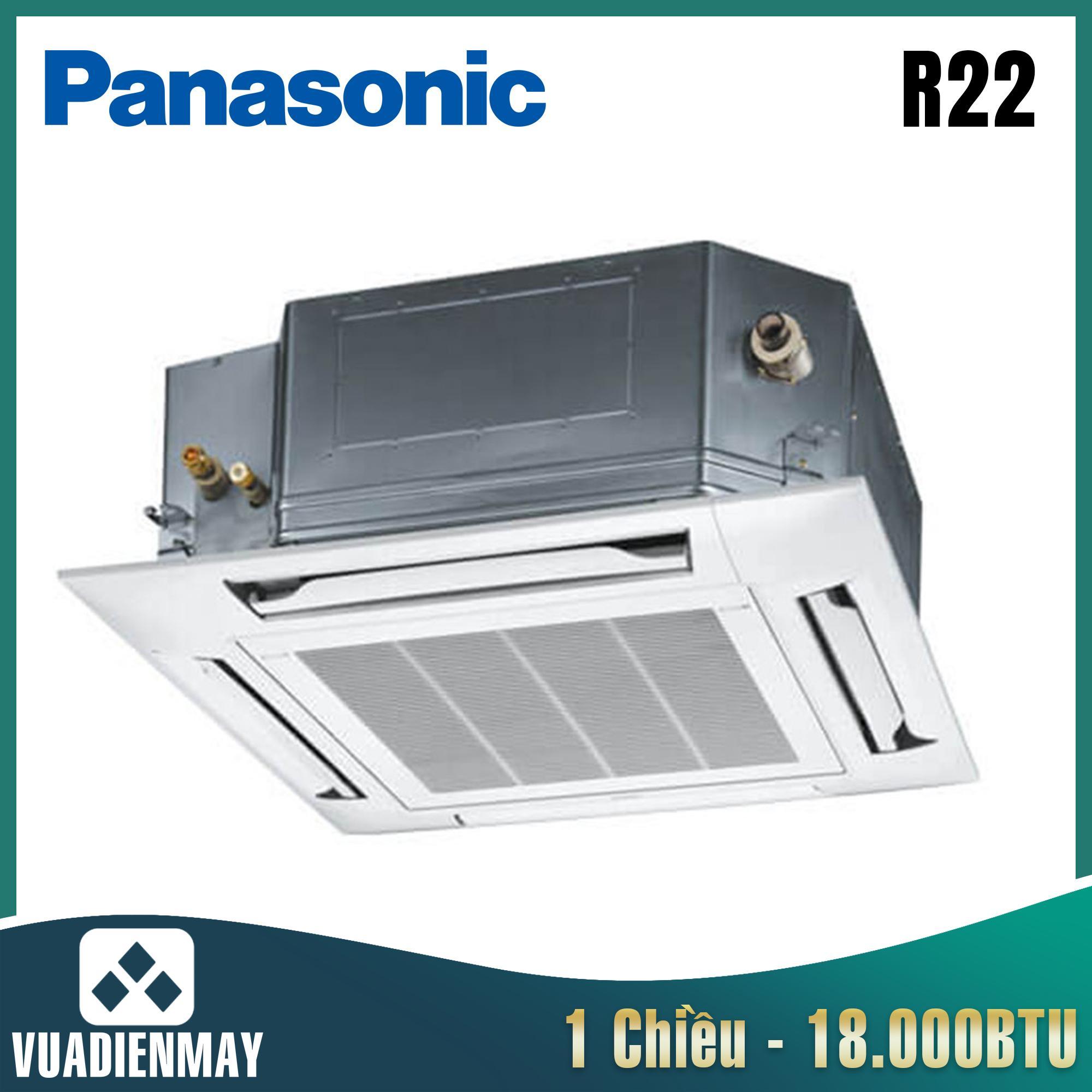 Điều hòa âm trần Panasonic 18.000BTU 1 chiều