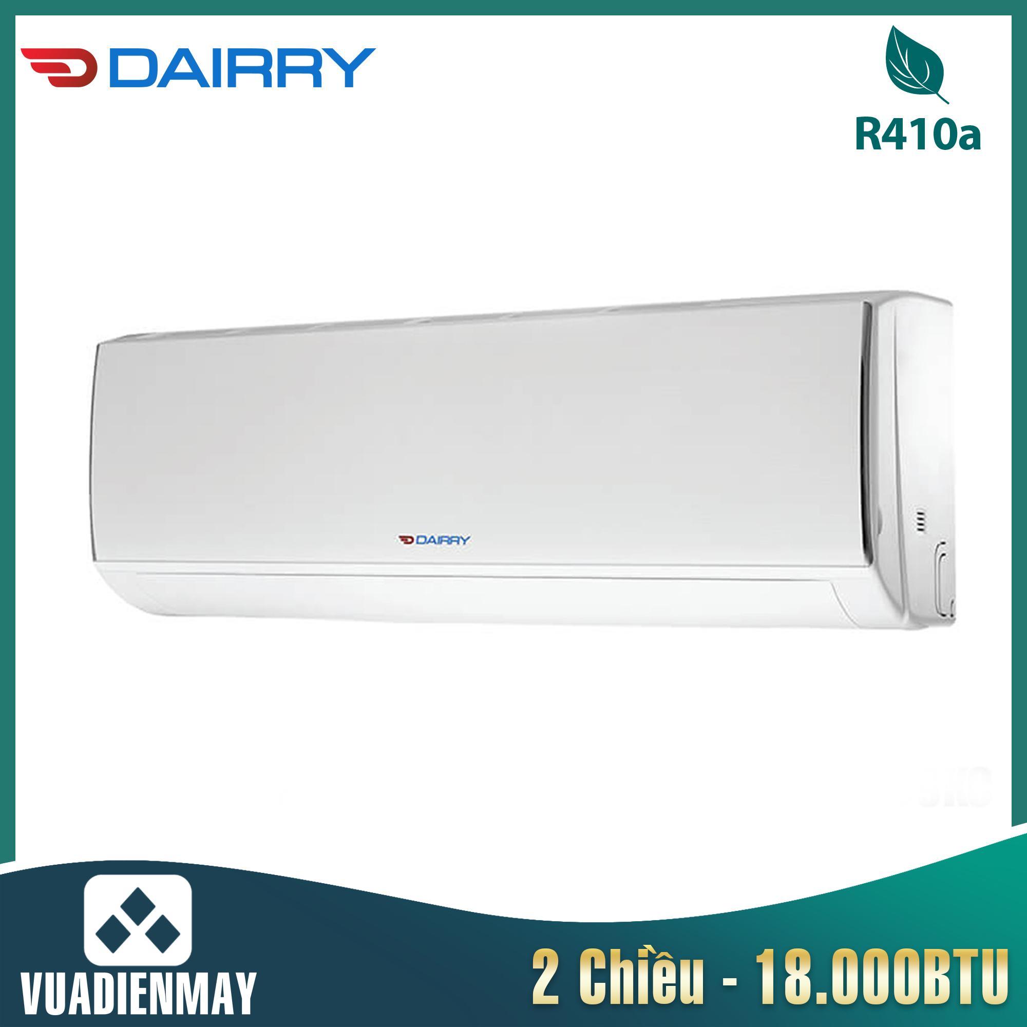 Điều hòa Dairry 18000BTU 2 chiều