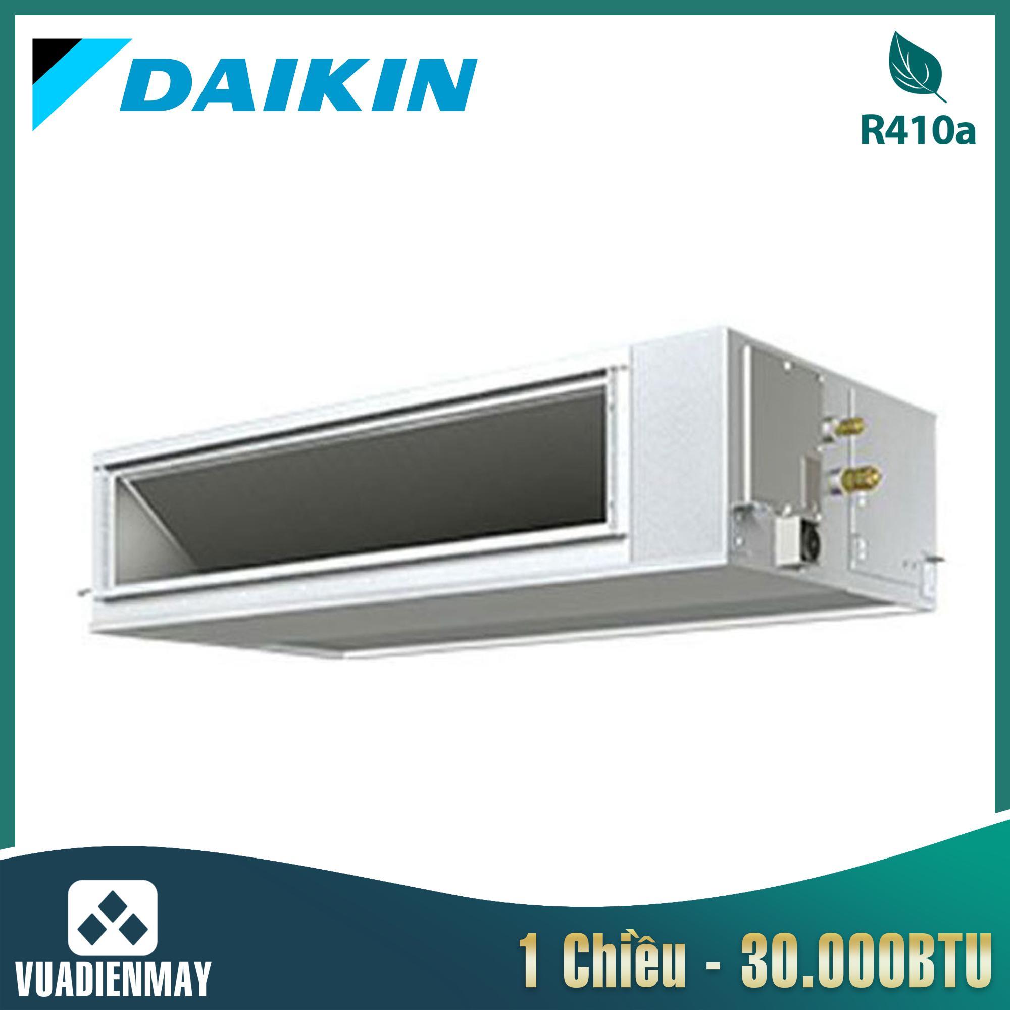 Điều hòa nối ống gió Daikin 1 chiều 30.000BTU
