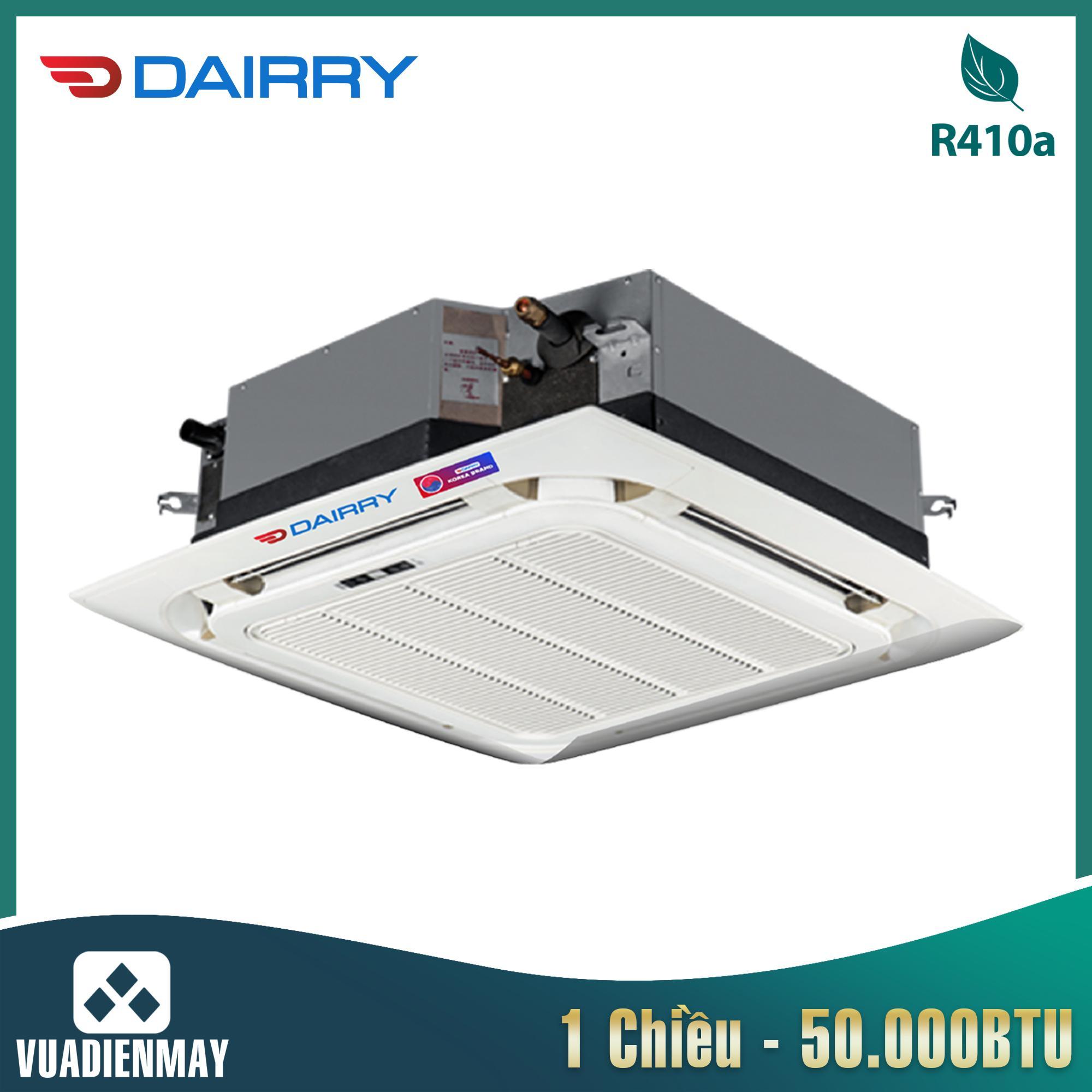 Điều hòa âm trần Dairry 50000BTU 3 pha 1 chiều